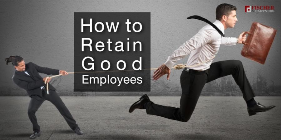 How To Retain Good Employees Fp Recruitment Company Thailand