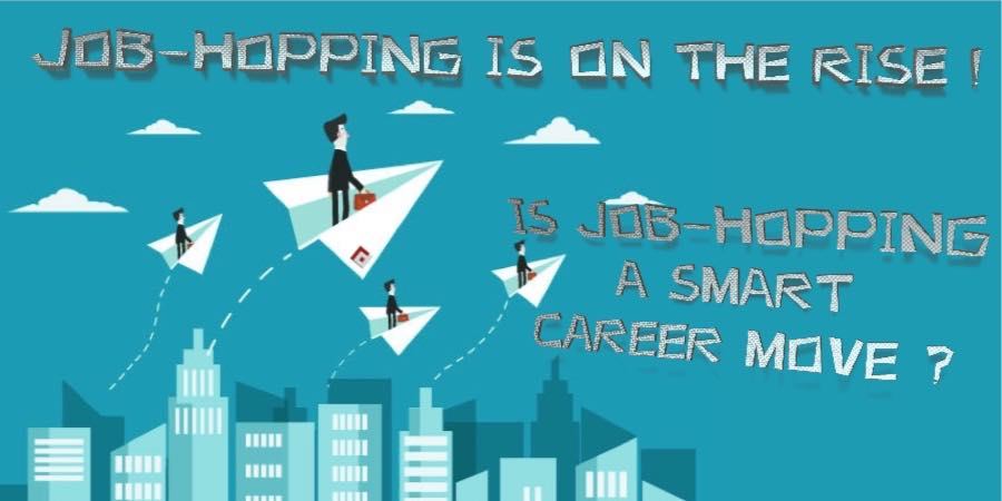 Is Job-hopping a smart career move?