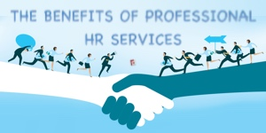 The Benefits Of Professional HR Services