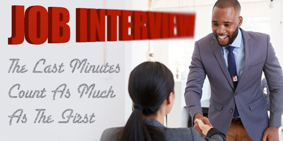 Job Interview | The Last Minutes Count As Much As The First