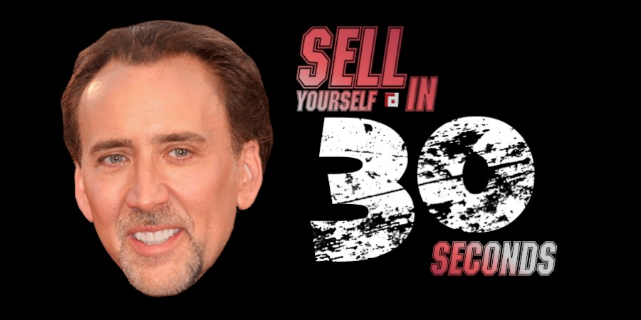 Sell Yourself In 30 Seconds