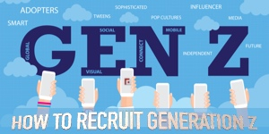 HOW TO RECRUIT GENERATION Z