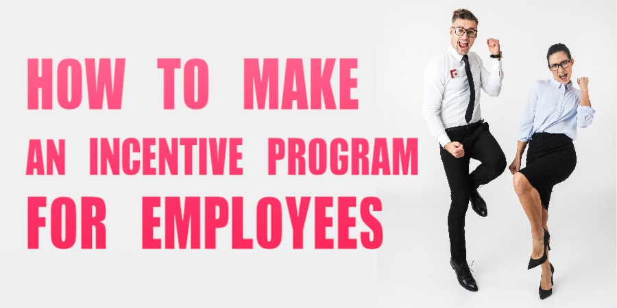 How to make an incentive program for employees